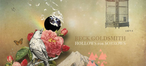 Beck Goldsmith: Hollows For Sorrows