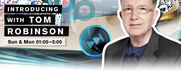 BBC IIntroducing with Tom Robinson