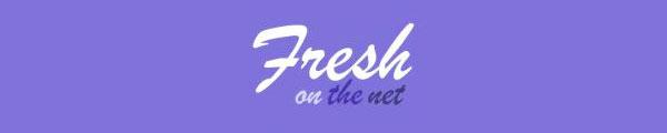 Fresh On The Net