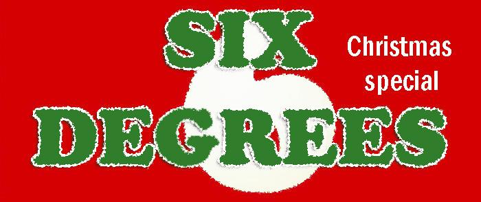 SIX DEGREES_Christmas