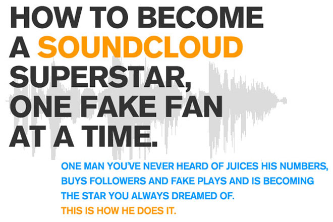 How to Become a SoundCloud Superstar, One Fake Fan at a Time