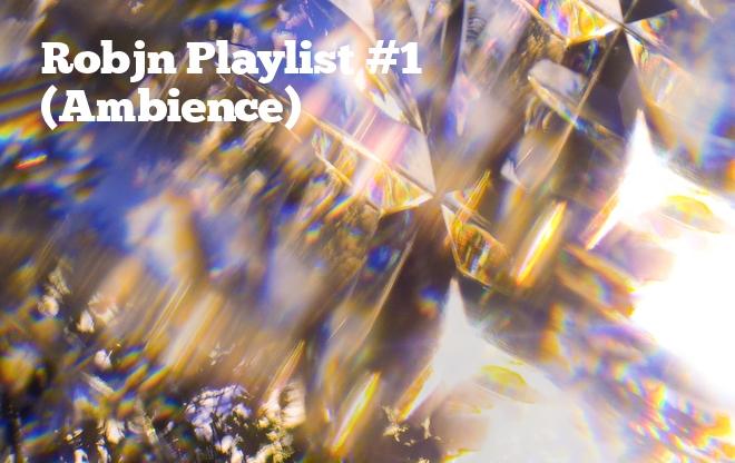 Robin Playlist #1