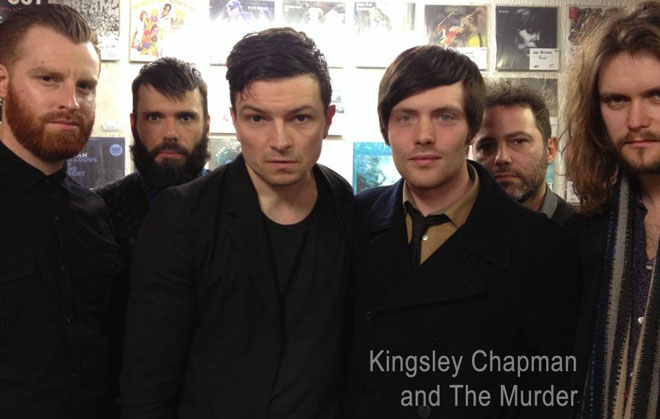 Kingsley Chapman & The Murder