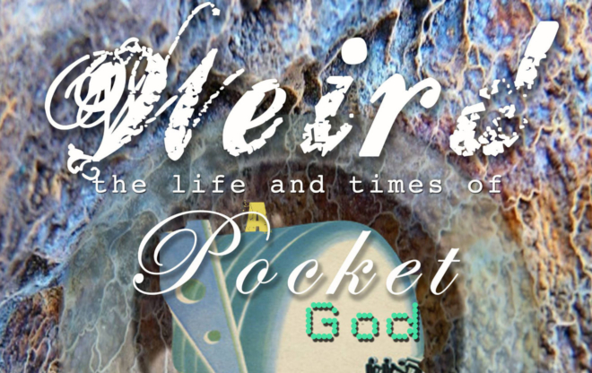 Weird The Life and Times of a Pocket God movie poster