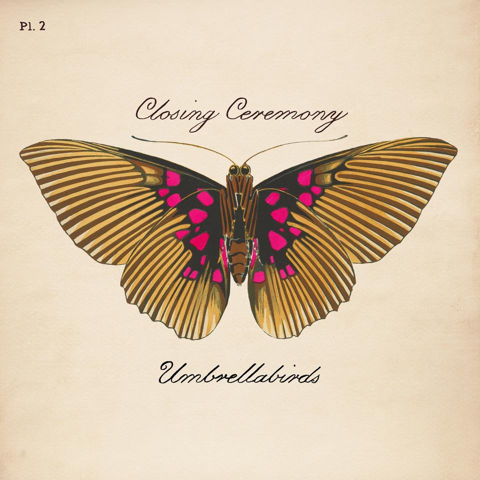Umbrellabirds - Closing Ceremony album artwork